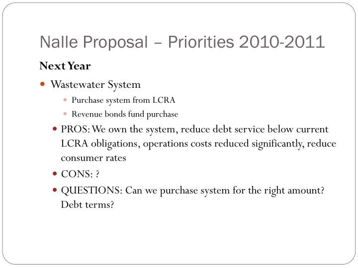 Nalle Proposal – Priorities 2010-2011