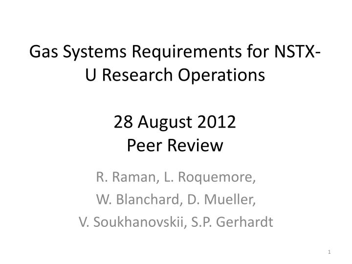 Gas Systems Requirements for NSTX-U Research Operations