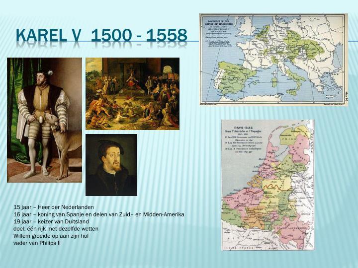 Karel V  1500 - 1558