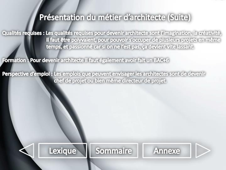 Présentation du métier d'architecte (Suite)