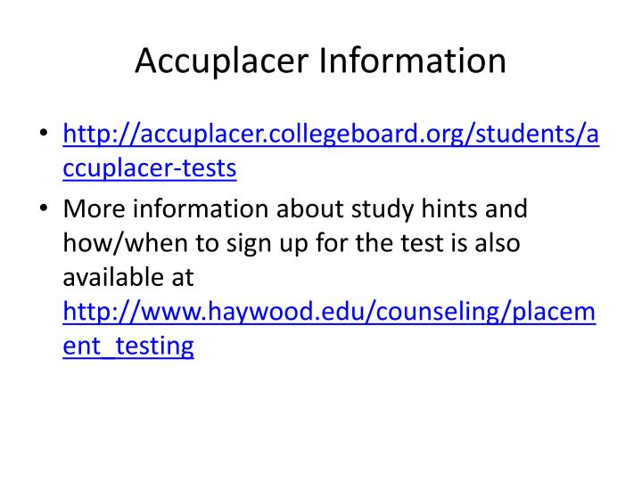Accuplacer Information