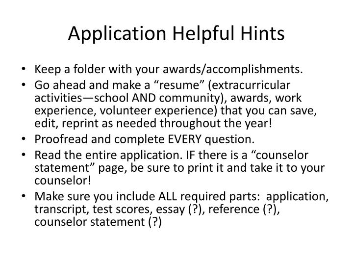 Application Helpful Hints
