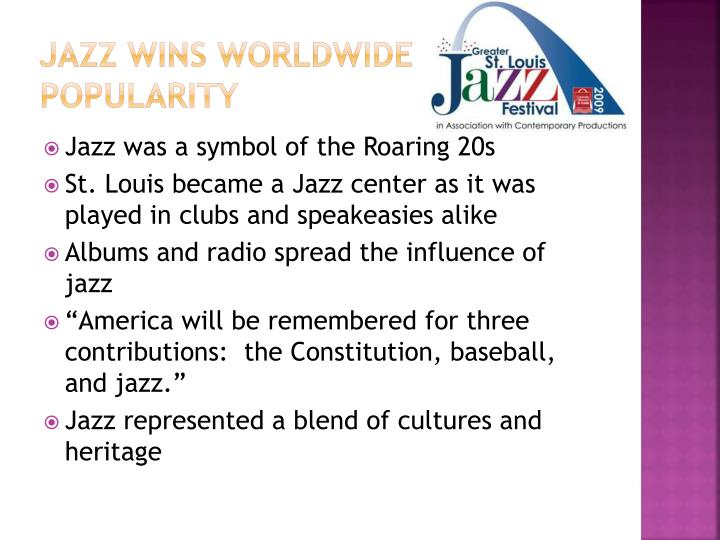 Jazz Wins Worldwide Popularity