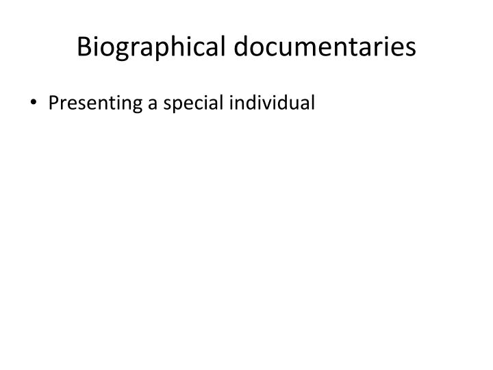 Biographical documentaries