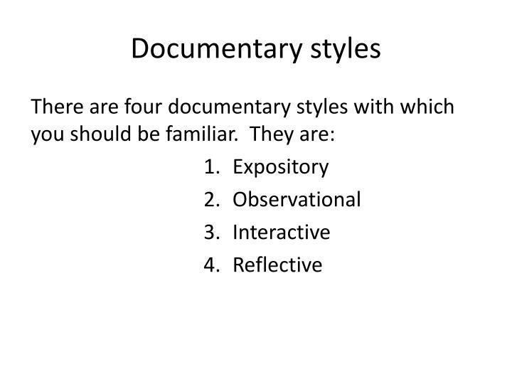 Documentary styles
