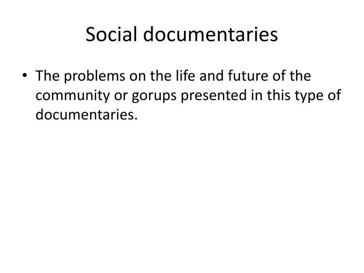Social documentaries