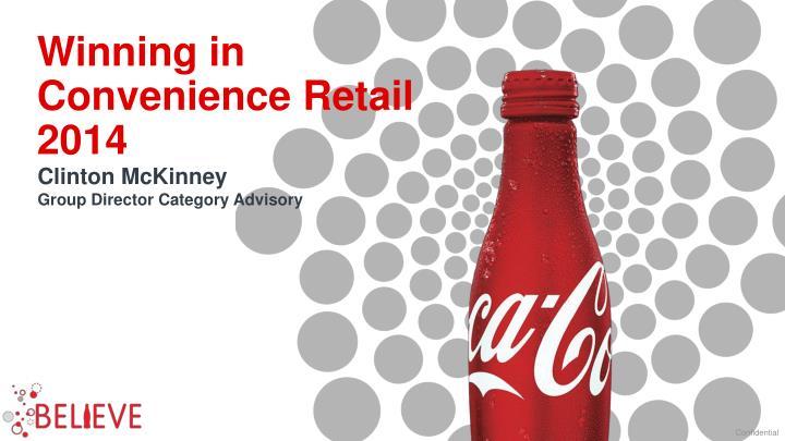 Winning in Convenience Retail 2014