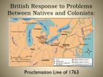 british response to problems between natives and colonists