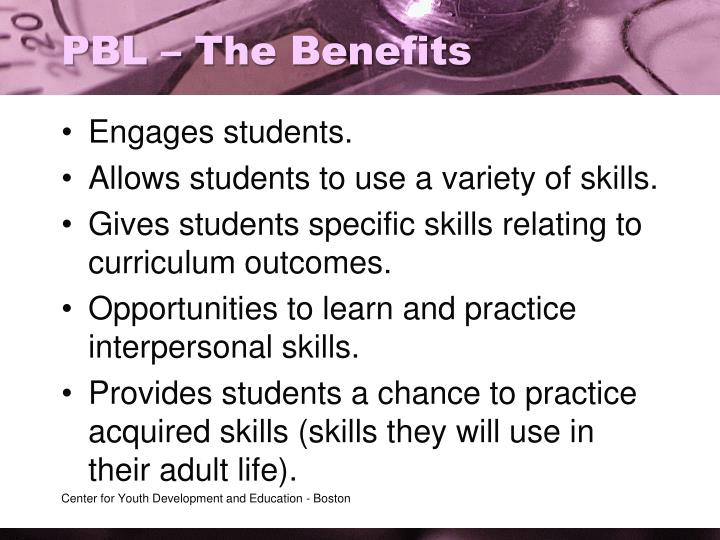 PBL – The Benefits