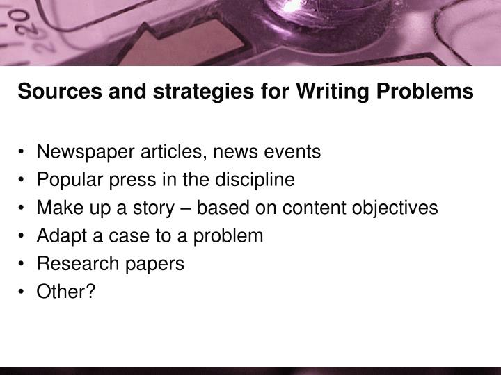 Sources and strategies for Writing Problems
