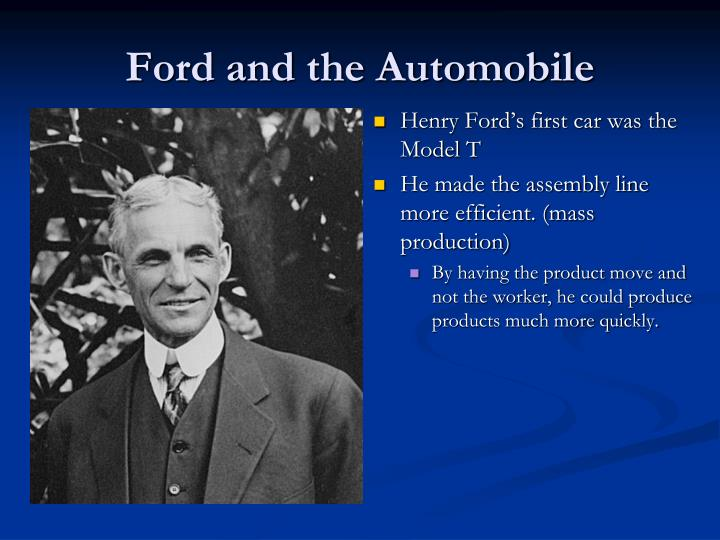 Ford and the Automobile