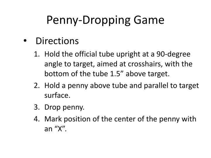 Penny-Dropping Game