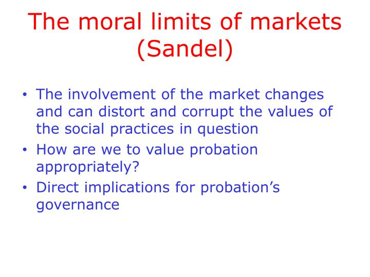 The moral limits of markets