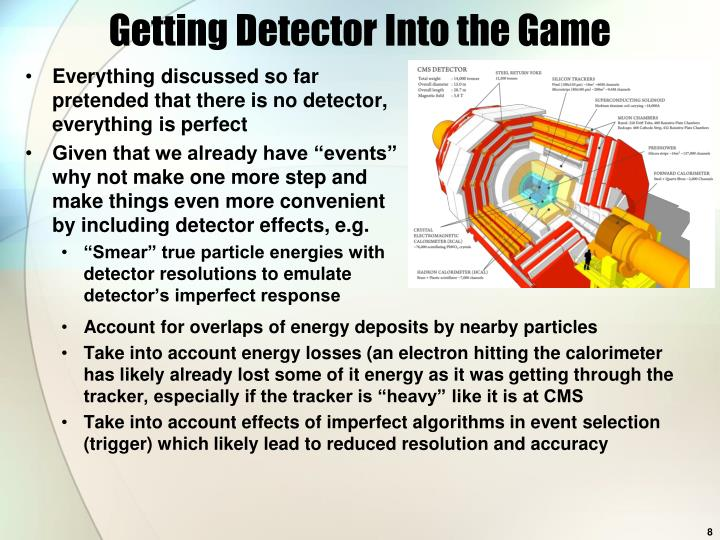 Getting Detector Into the Game