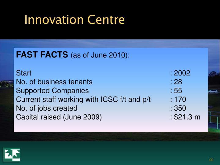 Innovation Centre