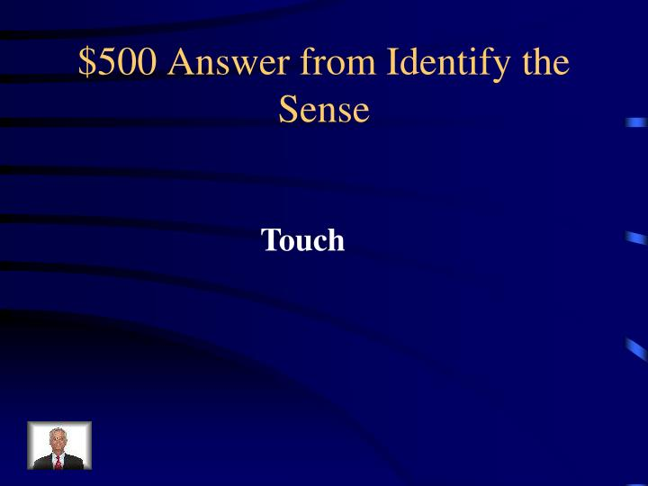 $500 Answer from