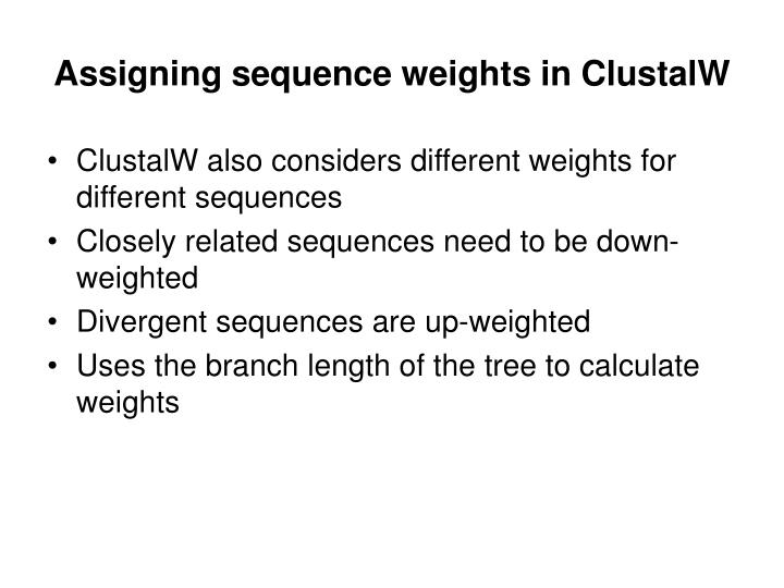Assigning sequence weights in