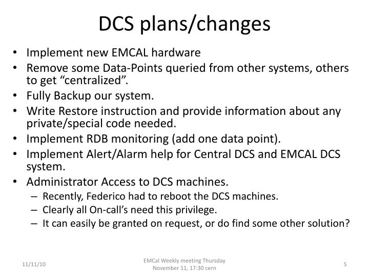 DCS plans/changes