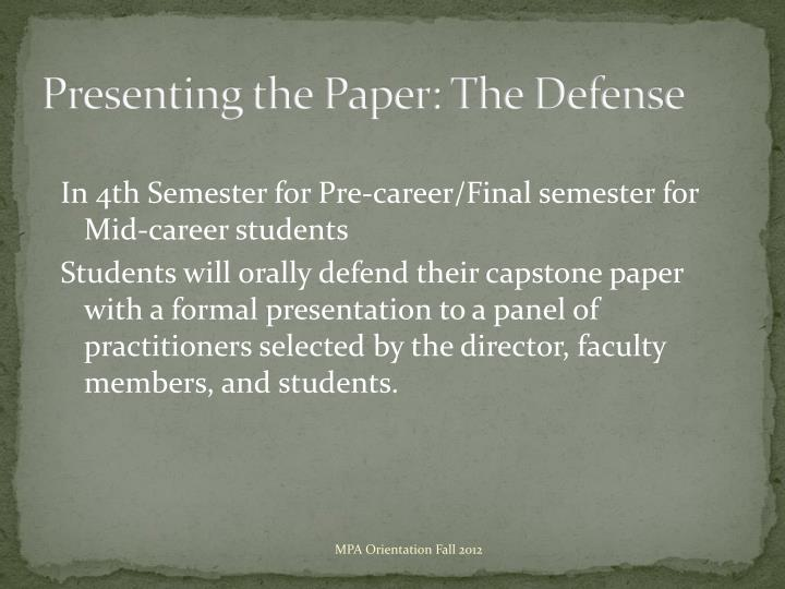 Presenting the Paper: The Defense