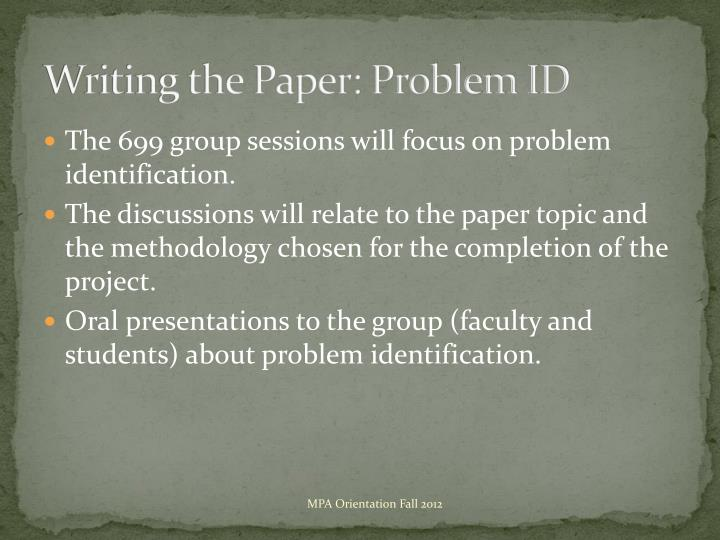 Writing the Paper: Problem ID