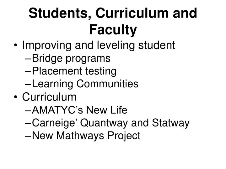 Students curriculum and faculty