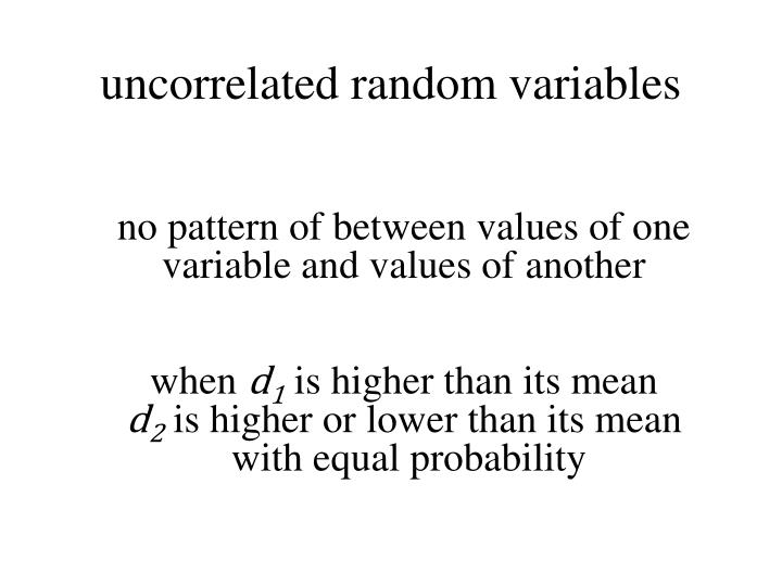 uncorrelated random variables