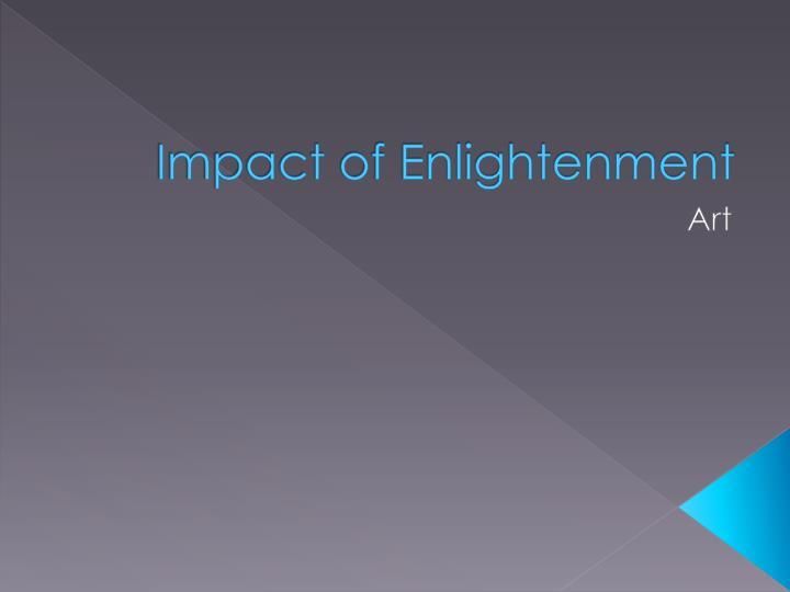 Impact of Enlightenment