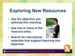 exploring new resources