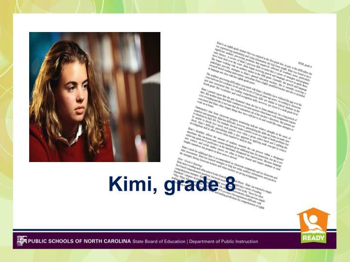 Kimi, grade 8