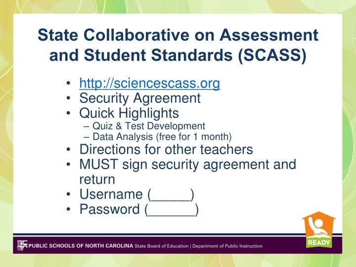 State Collaborative on Assessment and Student Standards (SCASS)