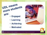 udl means more students are