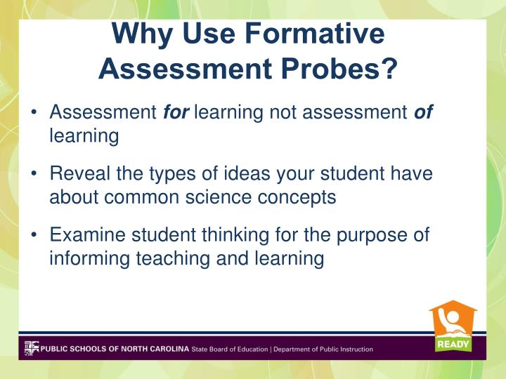 Why Use Formative Assessment Probes?