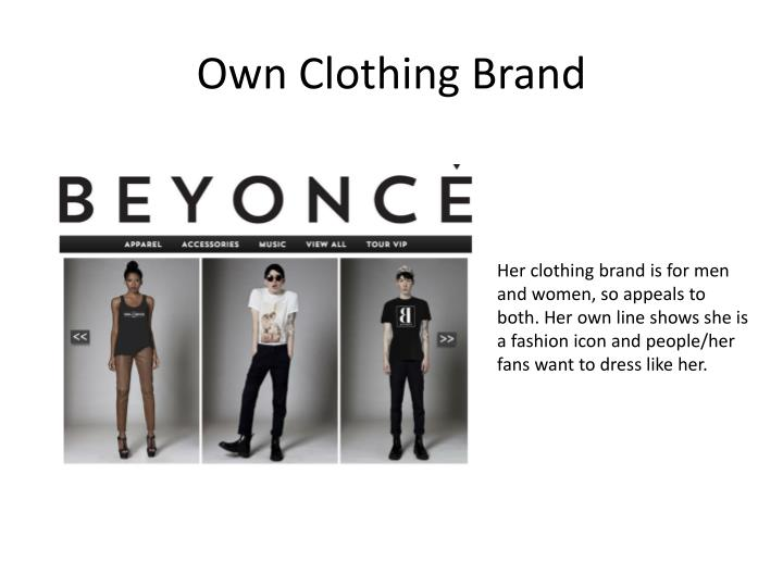 Own Clothing Brand