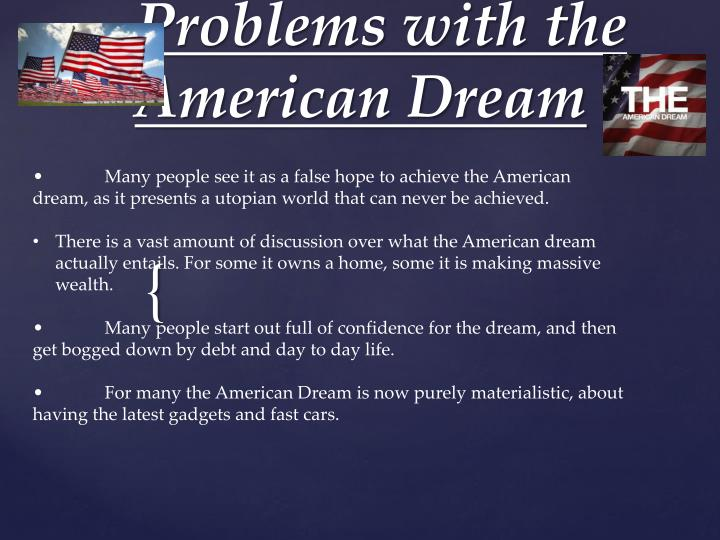 a definition of american dream Why is the american dream so important to the great gatsby we analyze the role this key theme plays in the novel, using quotes, plot, and characters.