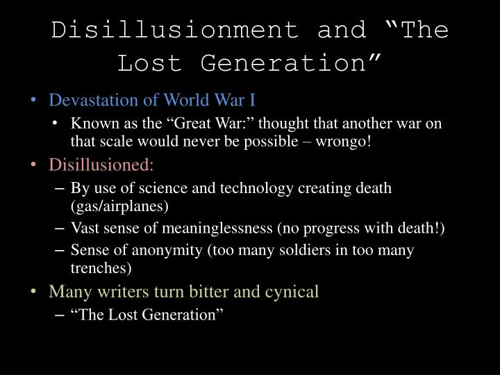 """Disillusionment and """"The Lost Generation"""""""