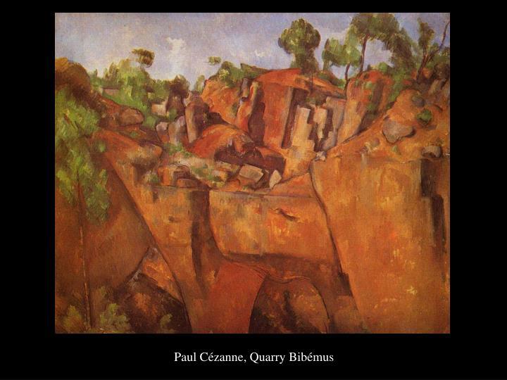 Paul Cézanne, Quarry