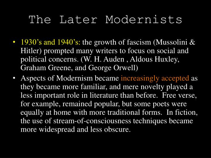 The Later Modernists