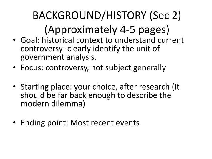 BACKGROUND/HISTORY (Sec 2)