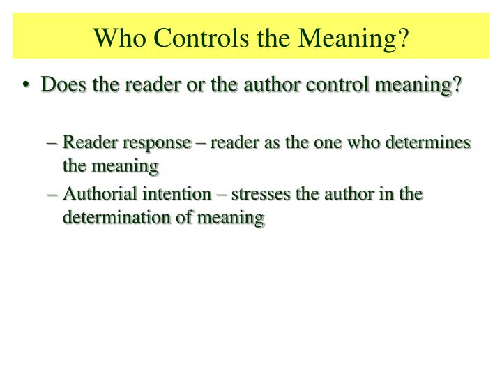 Who Controls the Meaning?