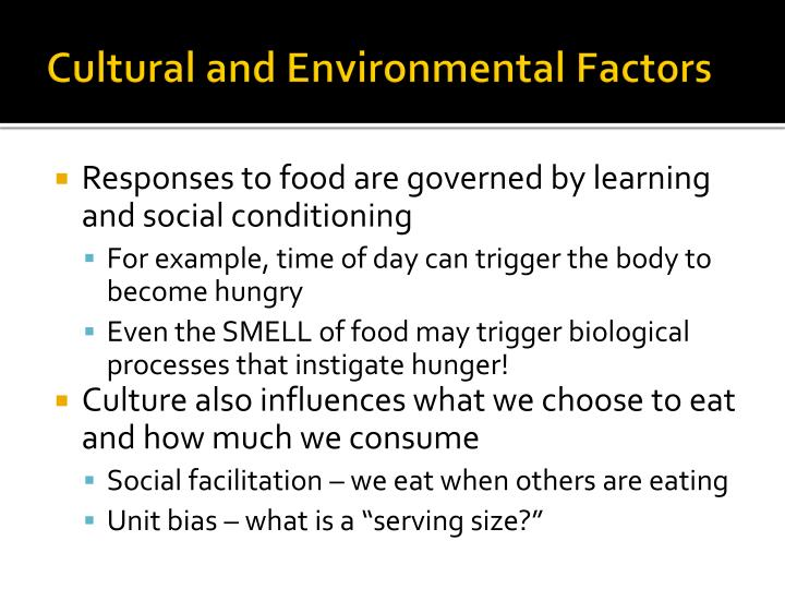 Cultural and Environmental Factors