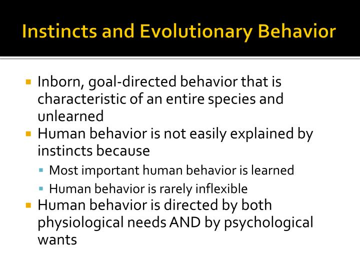 Instincts and Evolutionary Behavior