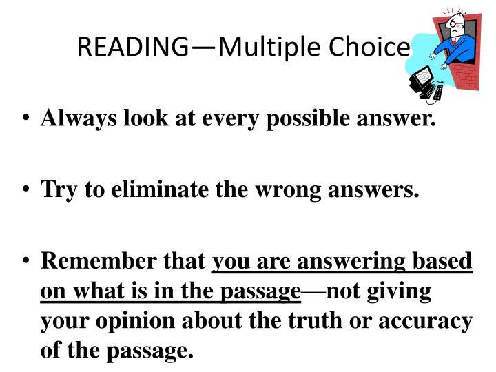 READING—Multiple Choice
