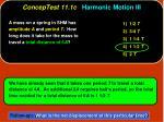 conceptest 11 1c harmonic motion iii1