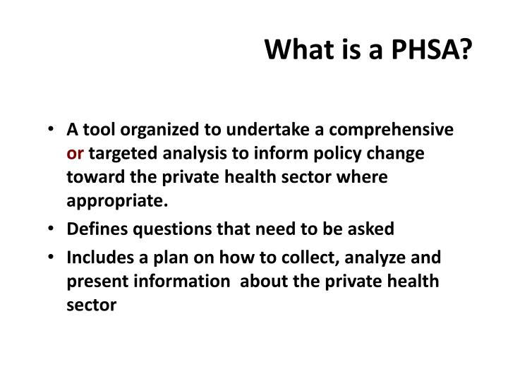 What is a PHSA?