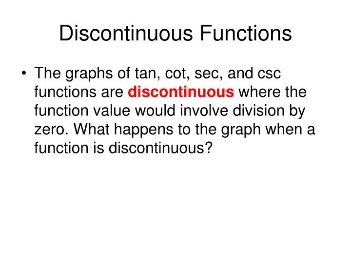 Discontinuous Functions