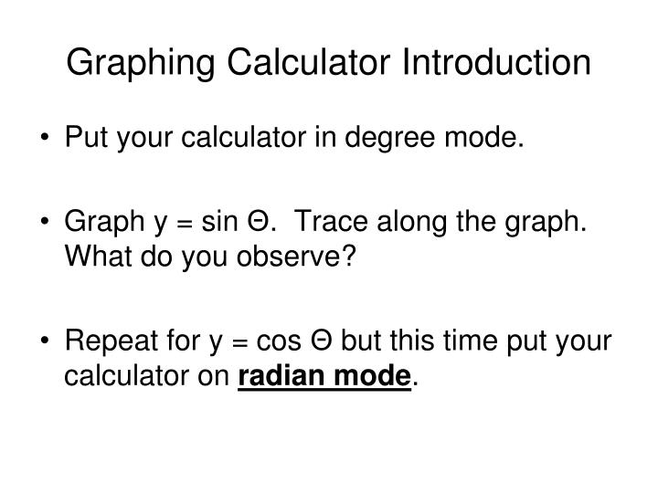 Graphing Calculator Introduction