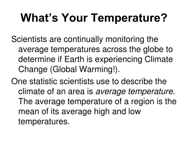 What's Your Temperature?