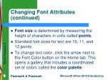 changing font attributes continued