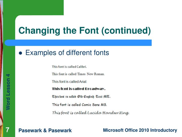 Changing the Font (continued)