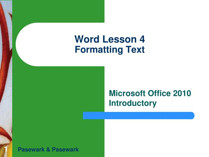 word lesson 4 formatting text